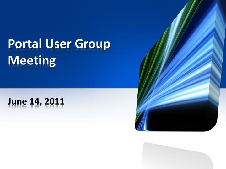 portal user group meeting n.