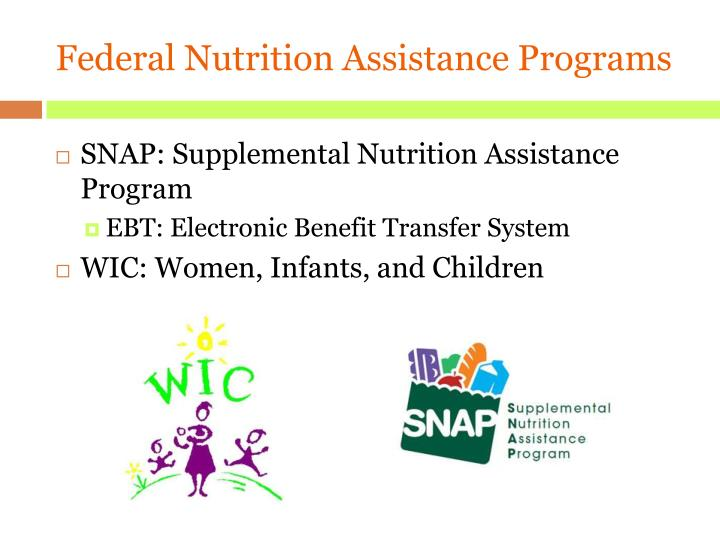 Federal Nutrition Assistance Programs