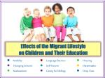 effects of the migrant lifestyle on children and their education