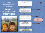 title i migrant education program sample eligibility questions