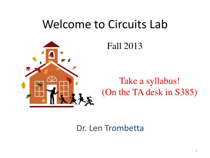 welcome to circuits lab n.