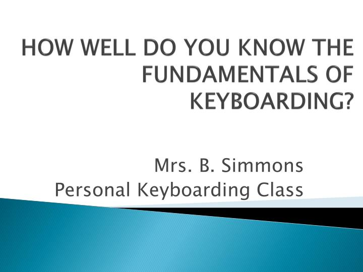 how well do you know the fundamentals of keyboarding n.