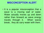 misconception alert