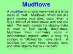mudflows
