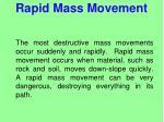 rapid mass movement