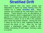 stratified drift