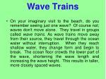 wave trains