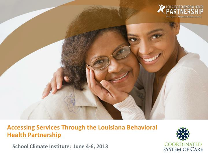 accessing services through the louisiana behavioral health partnership n.