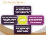 one service system