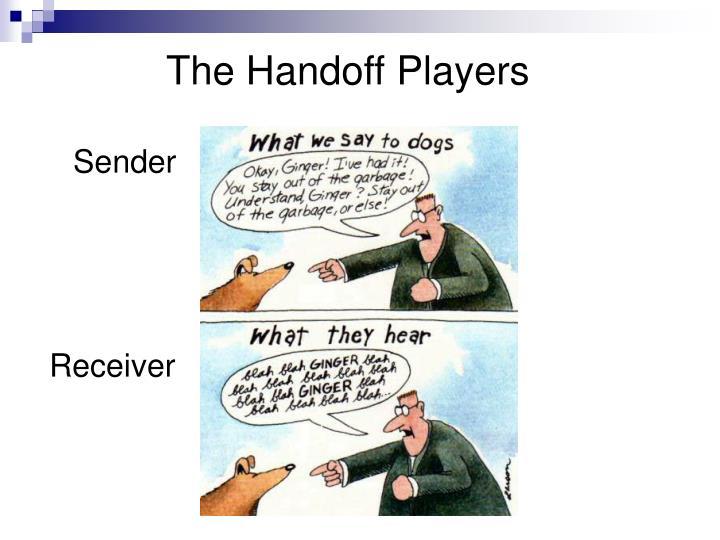 The Handoff Players