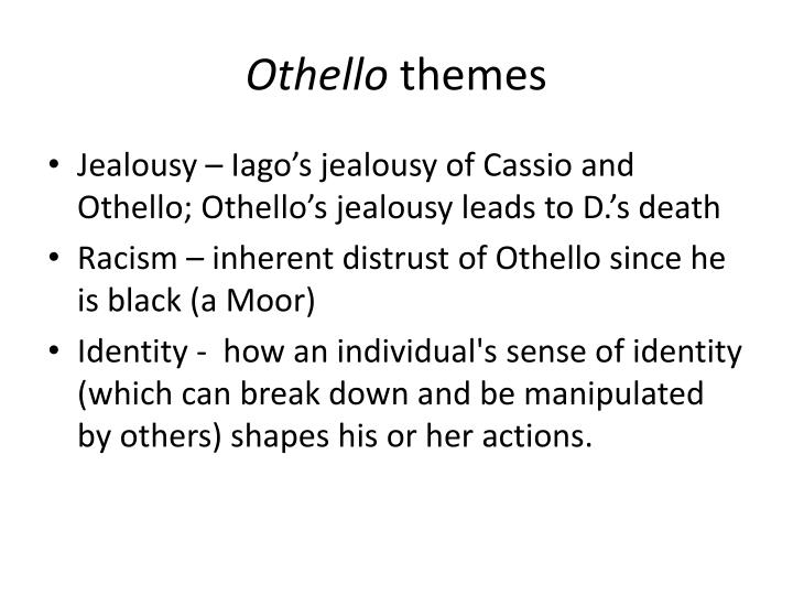 othello jealousy essay introduction This site might help you re: how to start an essay introduction about how othello is introduced in act 1 i really cant think of a way to make it grab my teachers attention.