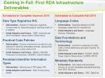 coming in fall first rda infrastructure deliverables