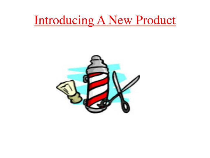 introducing a new product in the