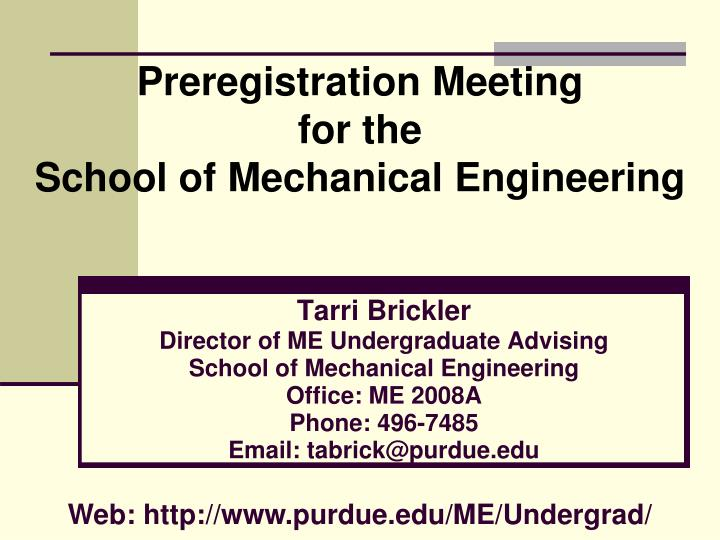 preregistration meeting for the school of mechanical engineering n.