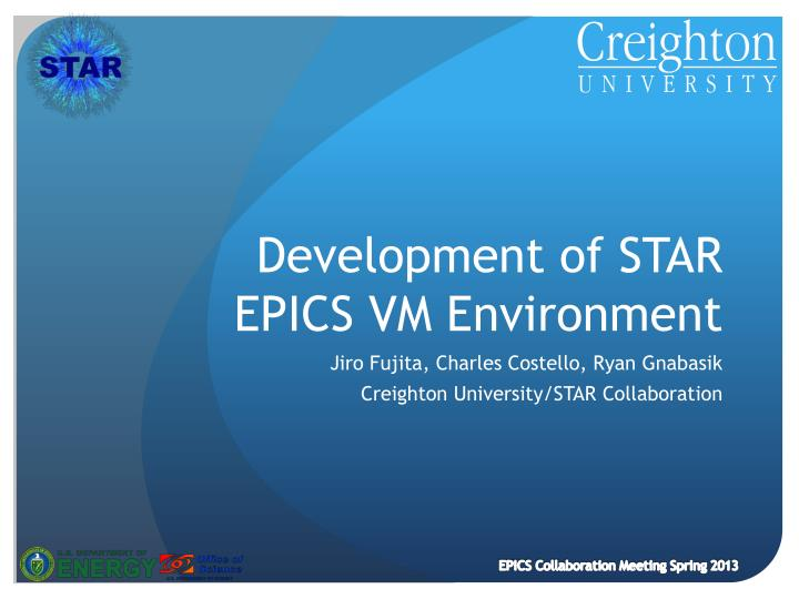 development of star epics vm environment n.