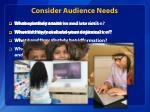 consider audience needs