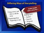differing ways of storytelling1