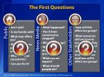 the first questions