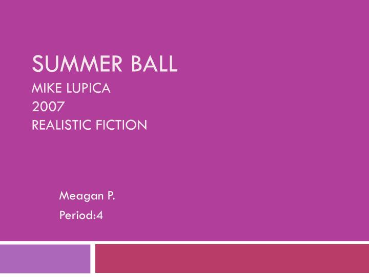 summer ball mike lupica 2007 realistic fiction n.