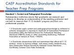 caep accreditation standards for teacher prep programs