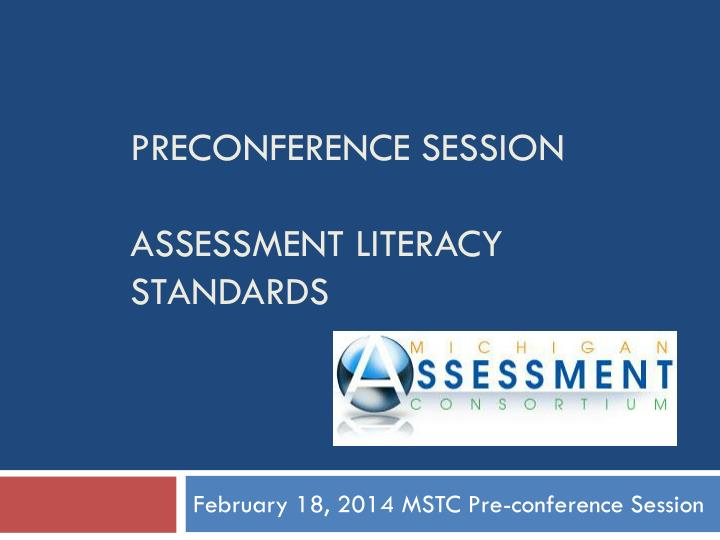 preconference session assessment literacy standards n.