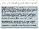 what is child exploitation child begging
