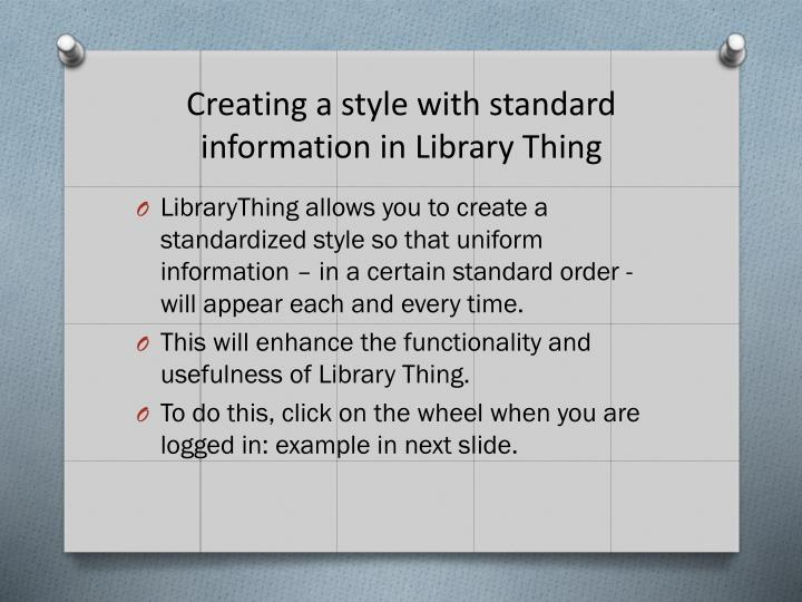 Creating a style with standard information in Library Thing