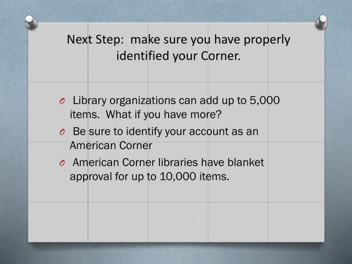 Next Step:  make sure you have properly identified your Corner.