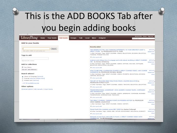 This is the ADD BOOKS Tab after you begin adding books