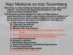 nazi medicine on trial nuremberg