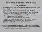 post war medical reform and regulation