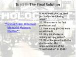 topic ii the final solution1