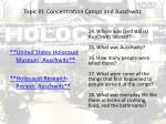 topic iii concentration camps and auschwitz