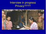 interview in progress privacy