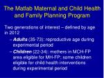 the matlab maternal and child health and family planning program2