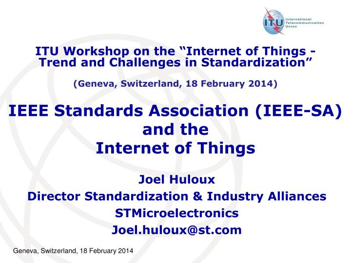 ieee standards association ieee sa and the internet of things n.