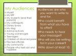 my audiences