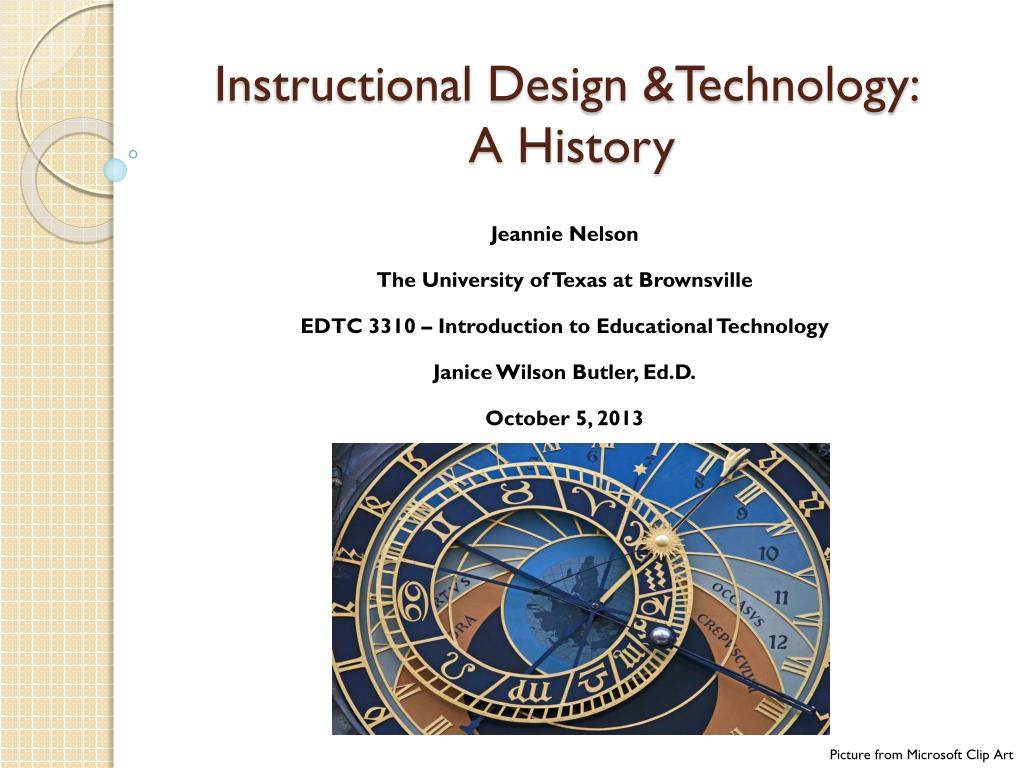 Ppt Instructional Design Technology A History Powerpoint Presentation Id 1591794