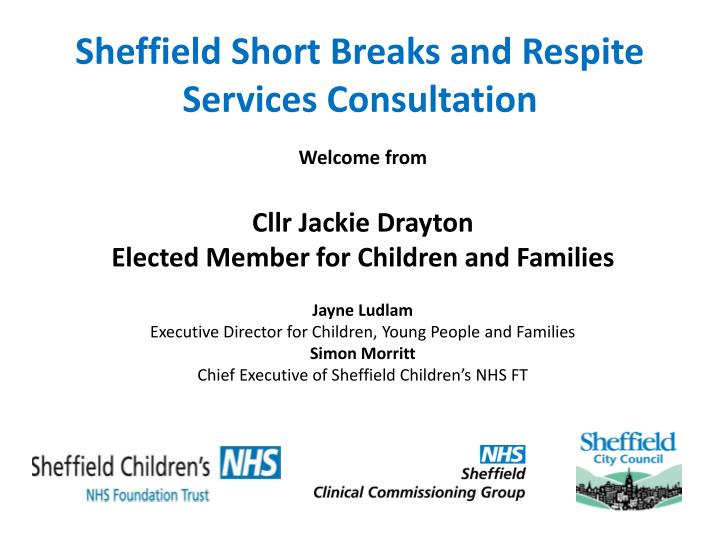 sheffield short breaks and respite s ervices consultation n.