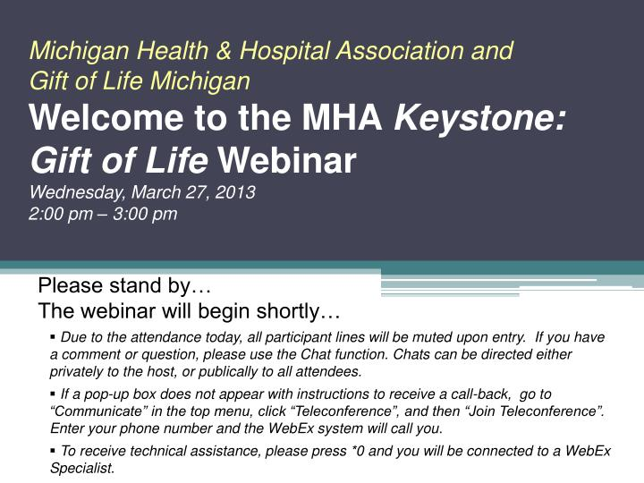 please stand by the webinar will begin shortly n.
