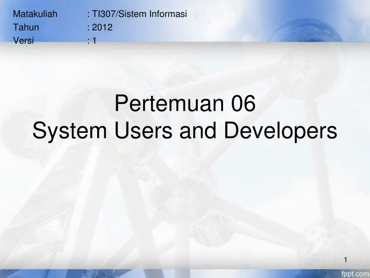 pertemuan 06 system users and developers n.