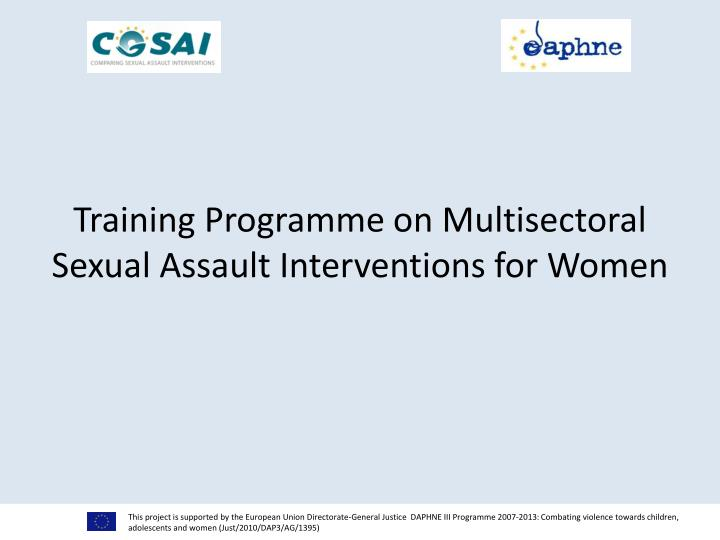 training programme on multisectoral sexual assault interventions for women n.