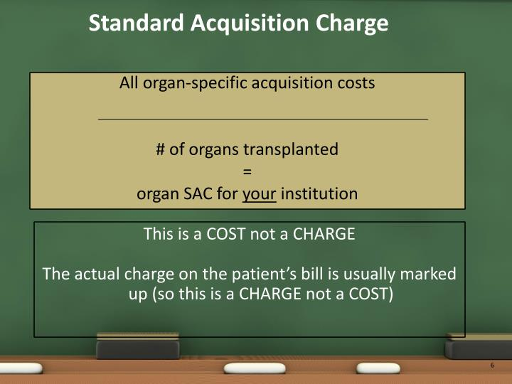 Standard Acquisition Charge