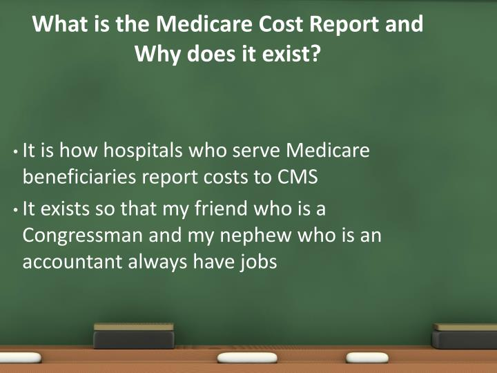 What is the Medicare Cost Report and Why does it exist?