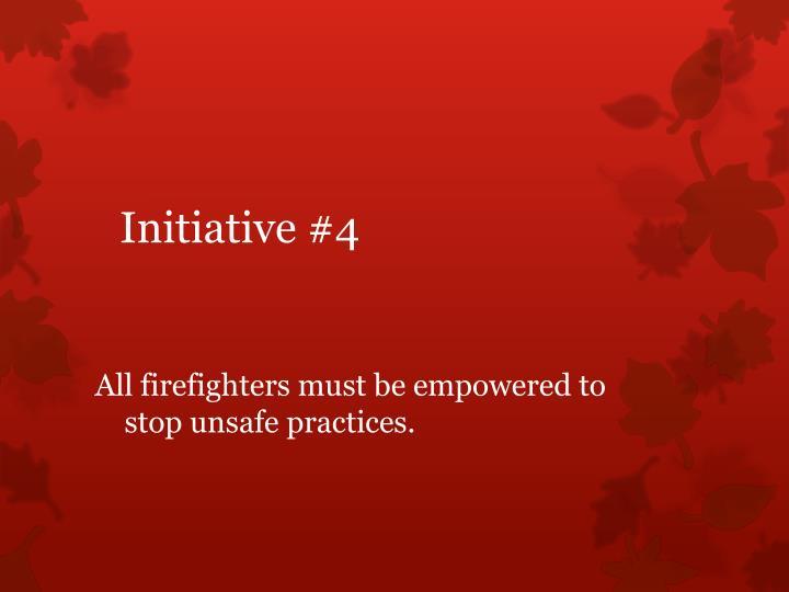 Initiative #4