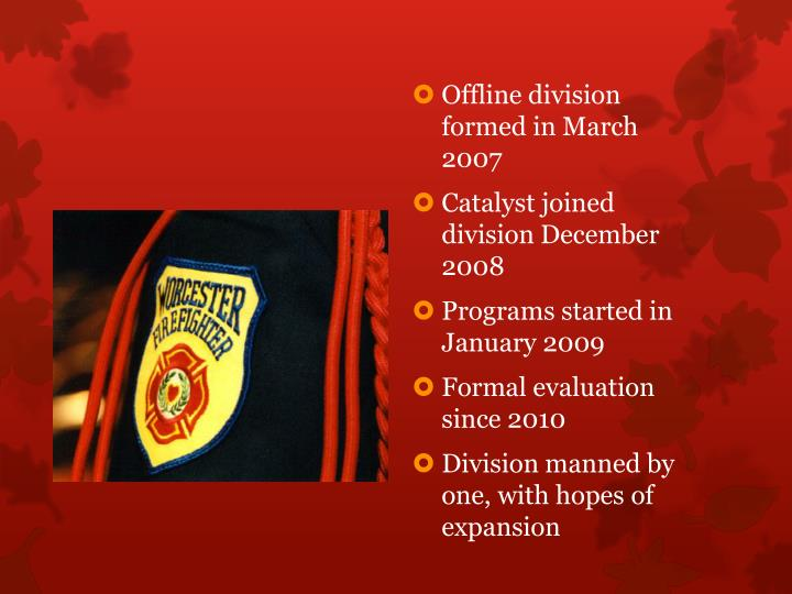 Offline division formed in March 2007