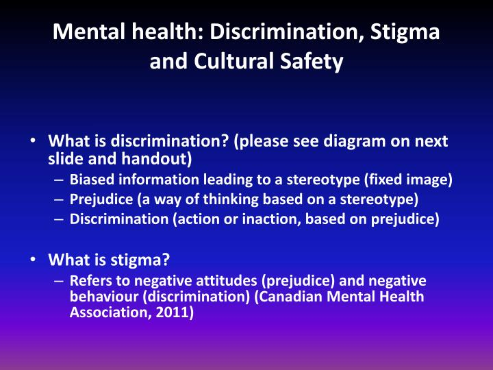 mental health discrimination stigma and cultural safety n.