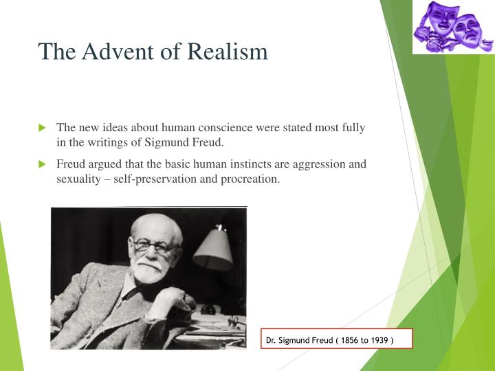 The Advent of Realism