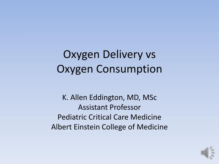 oxygen delivery vs oxygen consumption n.