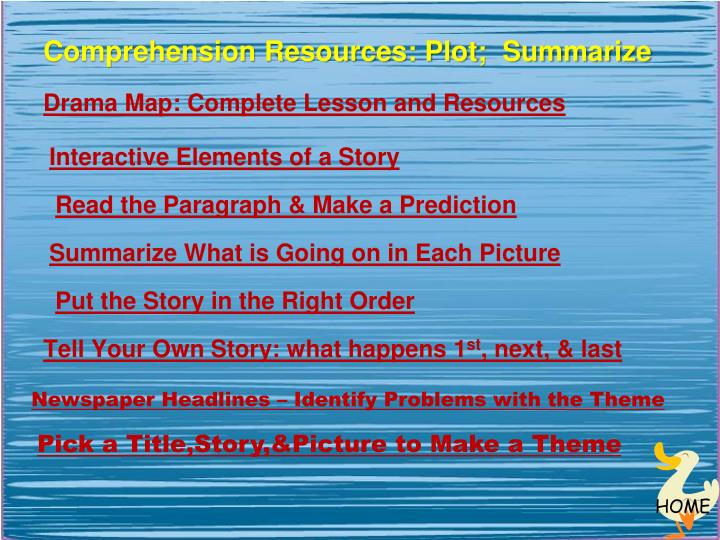 Comprehension Resources: Plot;  Summarize